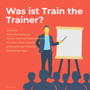 Was ist Train the Trainer?